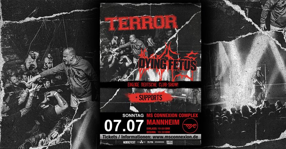 TERROR - Dying Fetus - MS Connection Mannheim